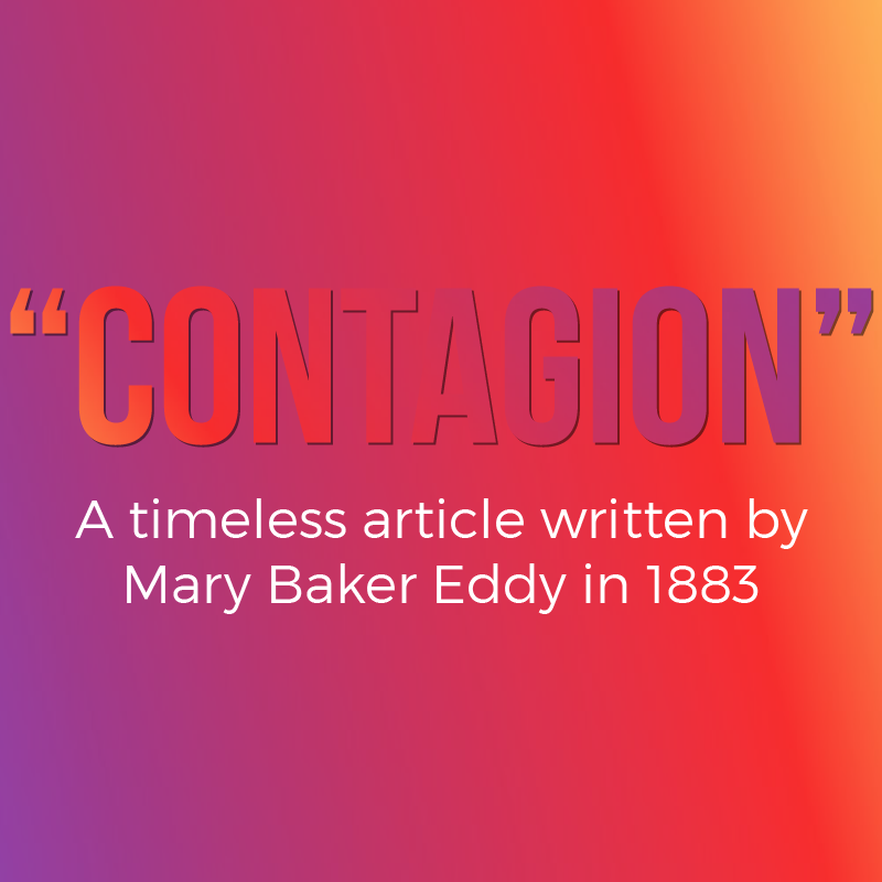 """Contagion"" by Mary Baker Eddy"