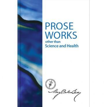 Prose Works Sterling Edition Hard Back