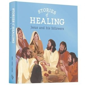 stories of healing Jesus and his followers