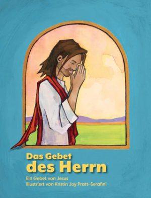 Lord's Prayer in German Das Gebet des Herrn