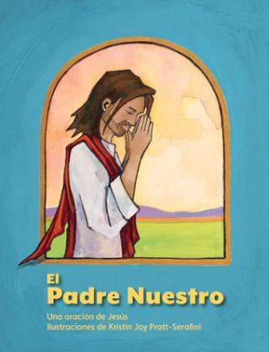 Lord's Prayer children's book El Padre Nuestro